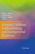 Assessing childhood psychopathology and developmental disabilities