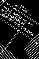 Metal-metal bonds and clusters in chemistry and catalysis