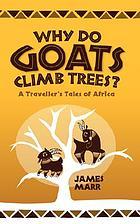 Why do goats climb trees?