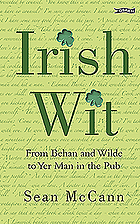 Irish wit : from Behan & Wilde to yer man in the pub