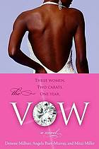 The vow : a novel