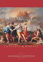 Poetic interplay : Catullus and Horace