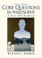Core questions in philosophy : a text with readings