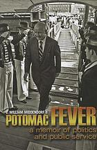 Potomac fever : a memoir of politics and public service