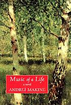 Music of a life : a novel