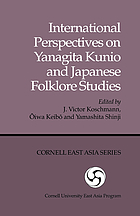 International perspectives on Yanagita Kunio and Japanese folklore studies