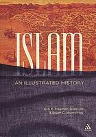 Islam : an illustrated history