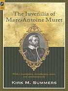 The Iuvenilia of Marc-Antoine Muret