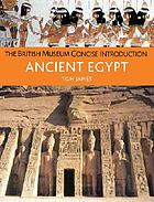 The British Museum concise introduction to ancient Egypt