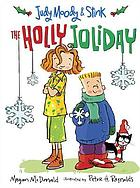Judy Moody & Stink : the holly joliday