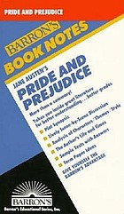 Jane Austen's Pride and prejudiceBarron's book notes : Jane Austen's Pride and Prejudice