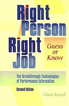 Right person-- right job guess or know : the breakthrough technologies of performance information