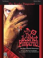The Scarlet Pimpernel : the new musical adventure : vocal selections