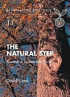 The natural step : towards a sustainable society