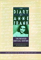 Anne Frank : the diary of Anne Frank; excerpts from Anne Frank: the diary of a young girl