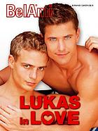 Lukas in loveLukas in love