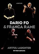 Dario Fo & Franca Rame : artful laughter