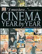 Cinema : year by year, 1894-2001