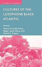 Cultures of the lusophone Black Atlantic