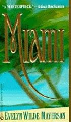Miami : a novel
