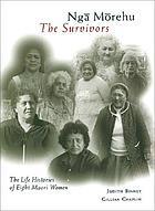 Ngā mōrehu, the survivors