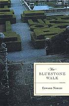 The bluestone walk : poems
