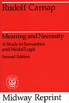 Meaning and necessity : a study in semantics and modal logic