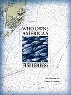 Who owns America's fisheries?