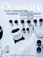 Quantity food production, planning, and management