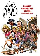 Jack Davis : drawing American pop culture : a career retrospective