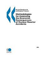 Methodologies for assessing the economic consequences of nuclear reactor accidents