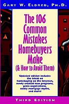 The 106 common mistakes homebuyers make : (and how to avoid them)