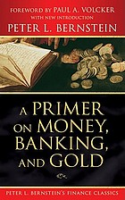 A primer on money, banking, and gold