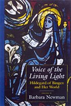Voice of the living light Hildegard of Bingen and her world