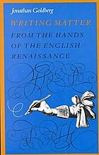 Writing matter : from the hands of the English Renaissance