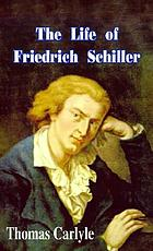 Thomas Carlyle's Life of Friedrich Schiller