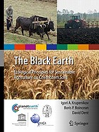The black earth : ecological principles for sustainable agriculture on chernozem soils