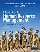 Introduction to human resource management : a guide to HR in practice