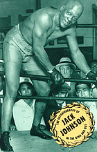 Jack Johnson in the ring and out