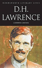 D.H. Lawrence : the savage pilgrim : a narrative of D.H. Lawrence