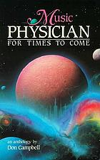 Music physician for times to come : an anthology