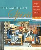 The American spirit; United States history as seen by contemporaries