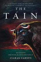 The Táin : a new translation of the Táin bó Cúailnge