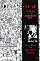 Peter Ackroyd : the ludic and labyrinthine text