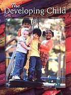 The developing child. Student ed.