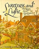 Sweetness and light : the Queen Anne movement, 1860-1900