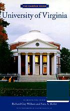 The campus guide: University of Virginia : [an architectural tour]