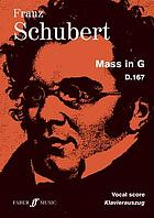 Mass in G, for soprano, tenor, and bass soli, full chorus of mixed voices with organ and strings
