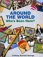 Around the world : who's been here?