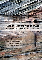 Carbon capture and storage : emerging legal and regulatory issues